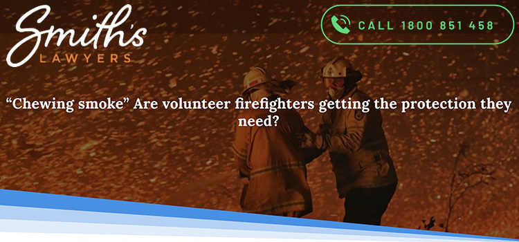 """""""Chewing smoke"""" Are volunteer firefighters getting the protection they need?"""