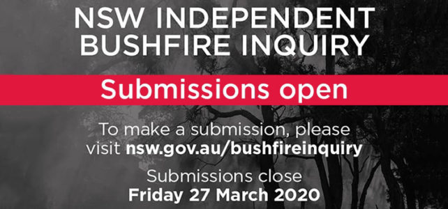 Make a submission to the bushfire inquiry